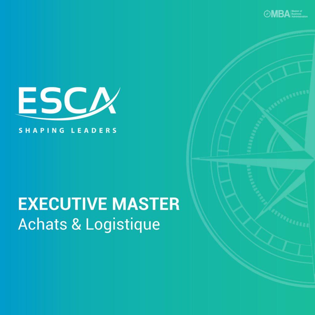 Executive Master en Achats & Logistique - ESCA I MBA.ma