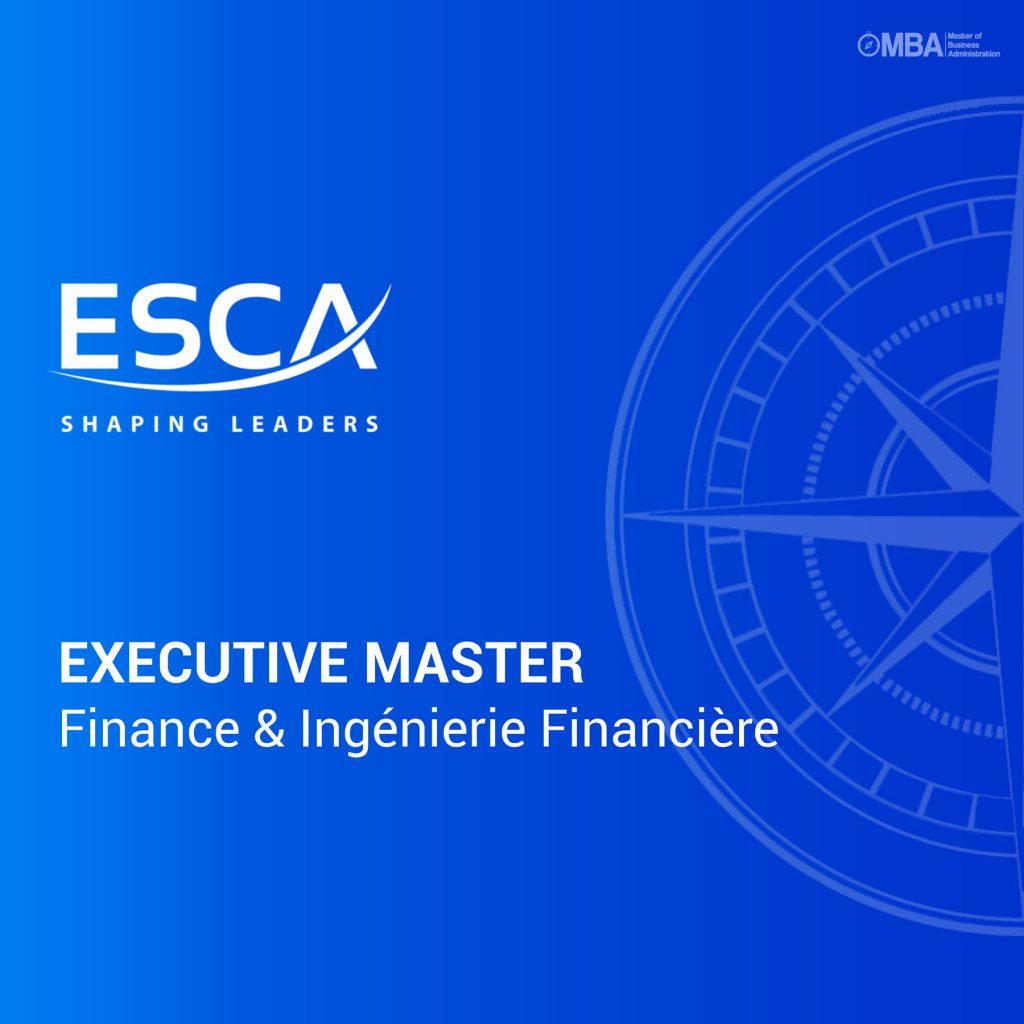 Executive Master en Finance et Ingénierie Financière ESCA
