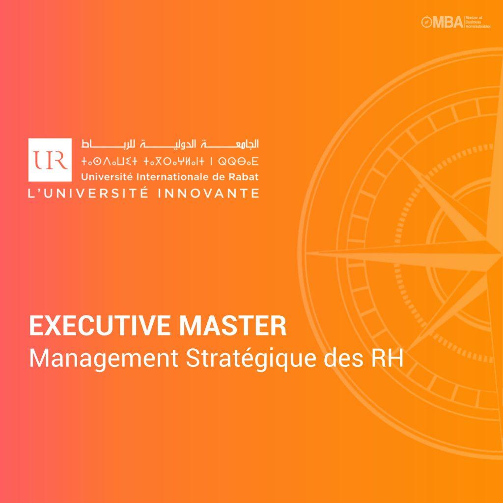 Executive Master en Management Stratégique des Ressources Humaines - UIR