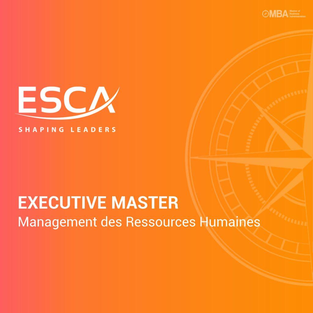 Executive Master en Management des Ressources Humaines - ESCA
