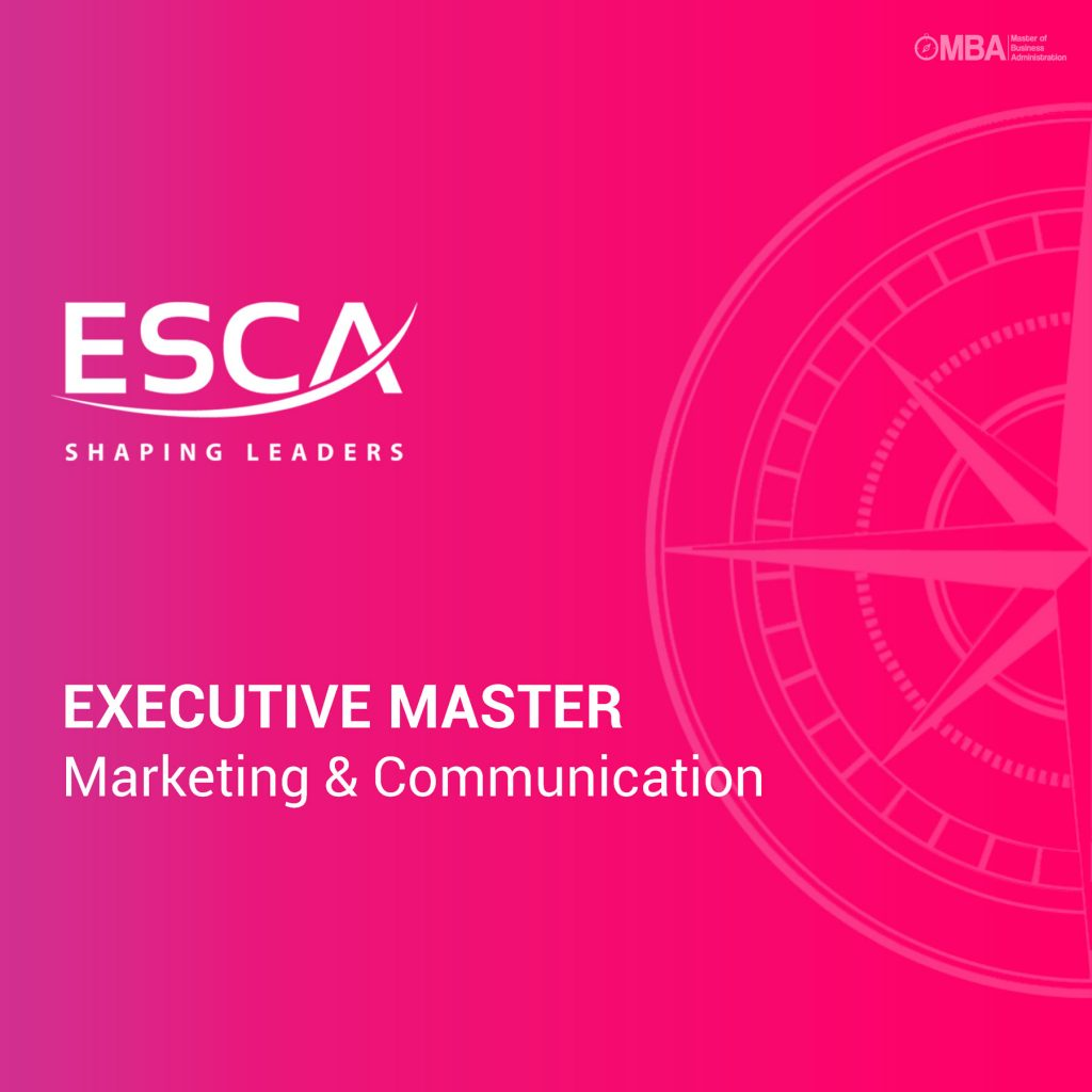 Executive Master en Marketing et Communication - ESCA I MBA.ma