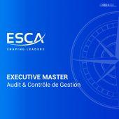 Executive Master en Audit et Contrôle de Gestion ESCA