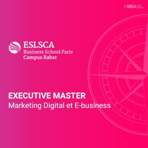 Master Marketing digital et e-business - ESLSCA