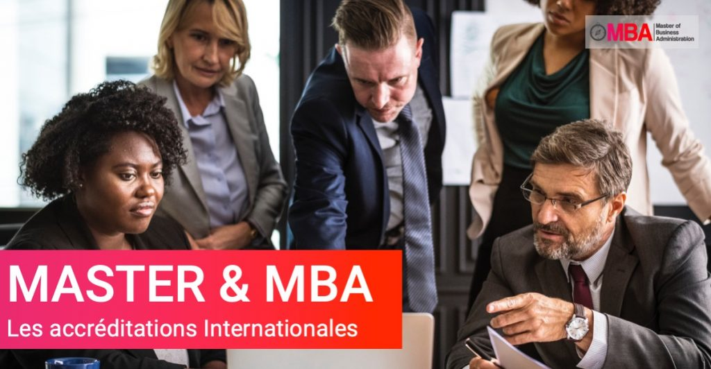 Master, MBA, les accréditations