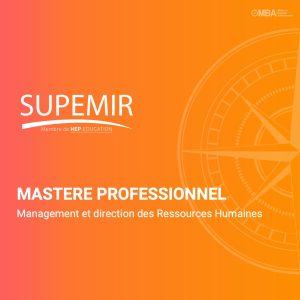 Mastere professionnel management et direction des RH - Supemir