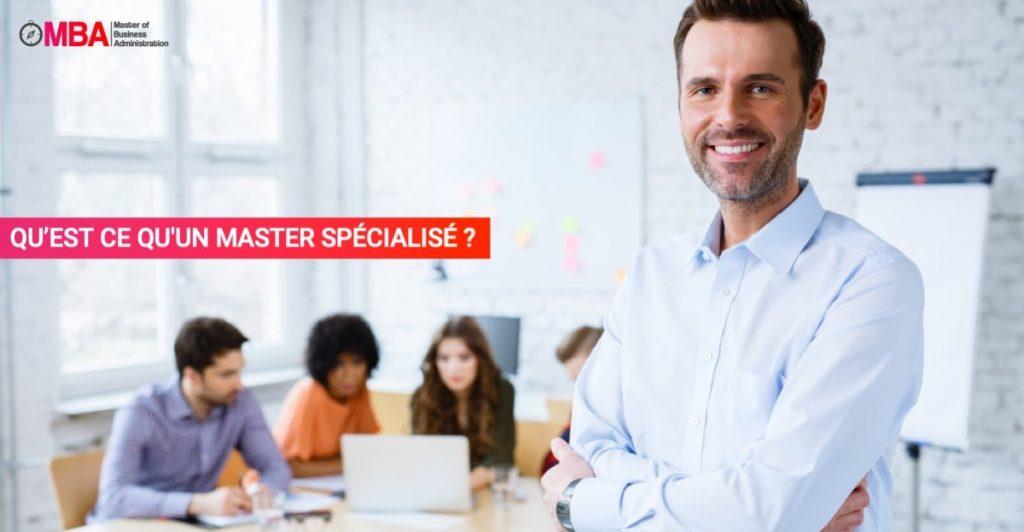 Qu'es ce qu'un master spécialisé ? I MBA.MA