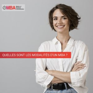 Quelles sont les modalités d'un MBA I MBA.MA