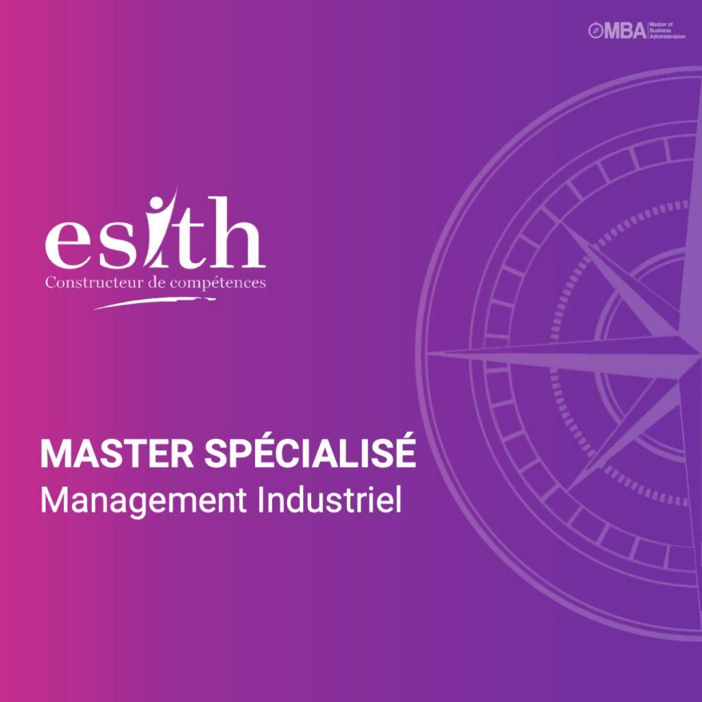 Mastère Spécialisé en Management Industriel - ESITH
