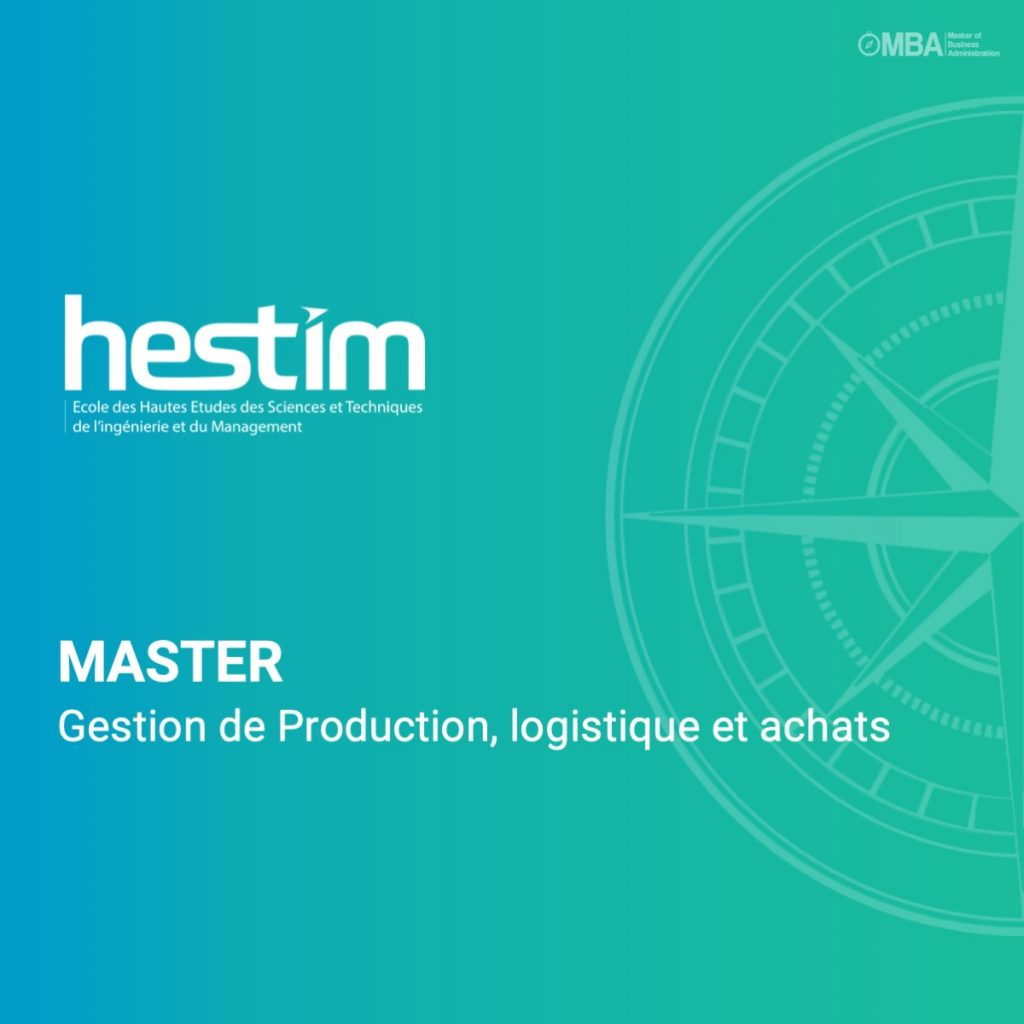 Master en Gestion de Production, logistique et achats .-hestim