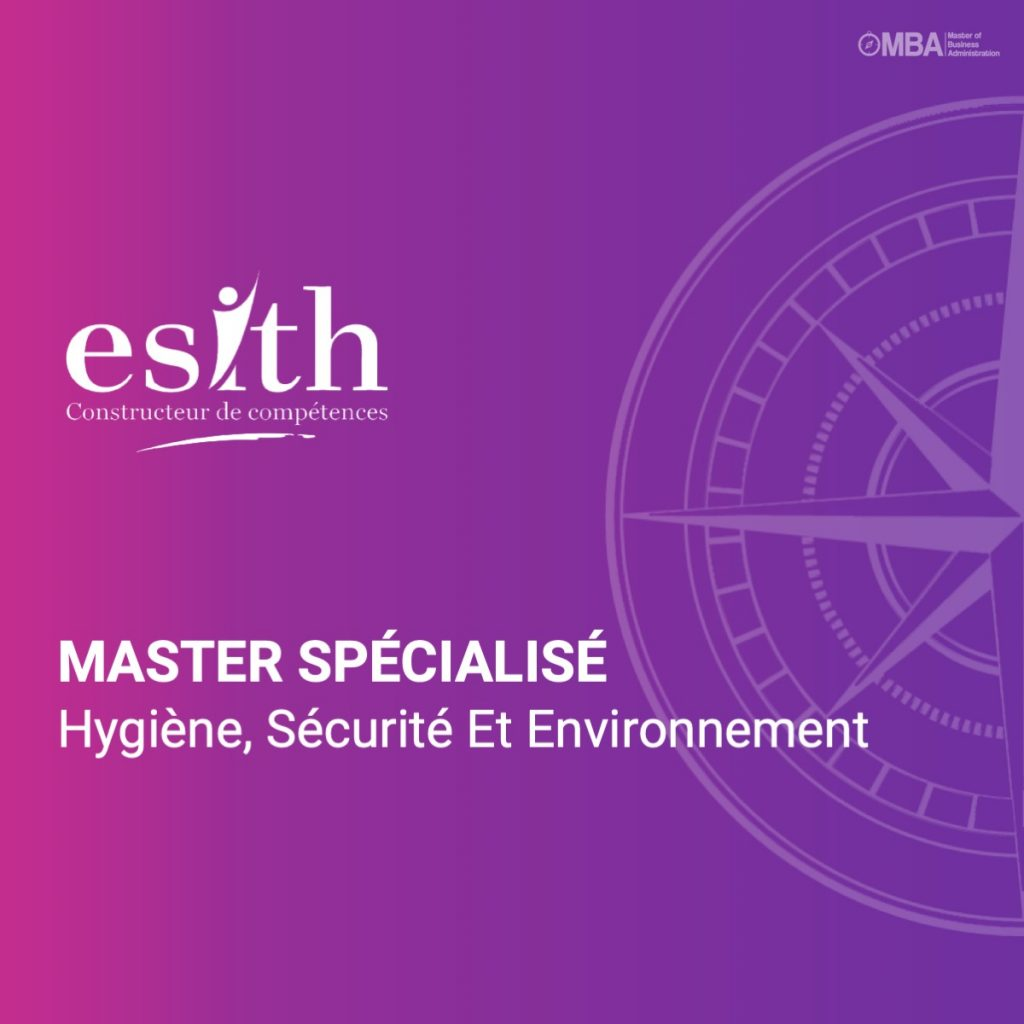 Master spécialisé Hygiène, Sécurité Et Environnement-ESITH