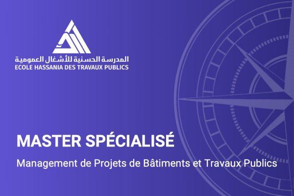 Master spécialisé Management de Projets de Bâtiments et Travaux Publics MS MPBTP - EHTP