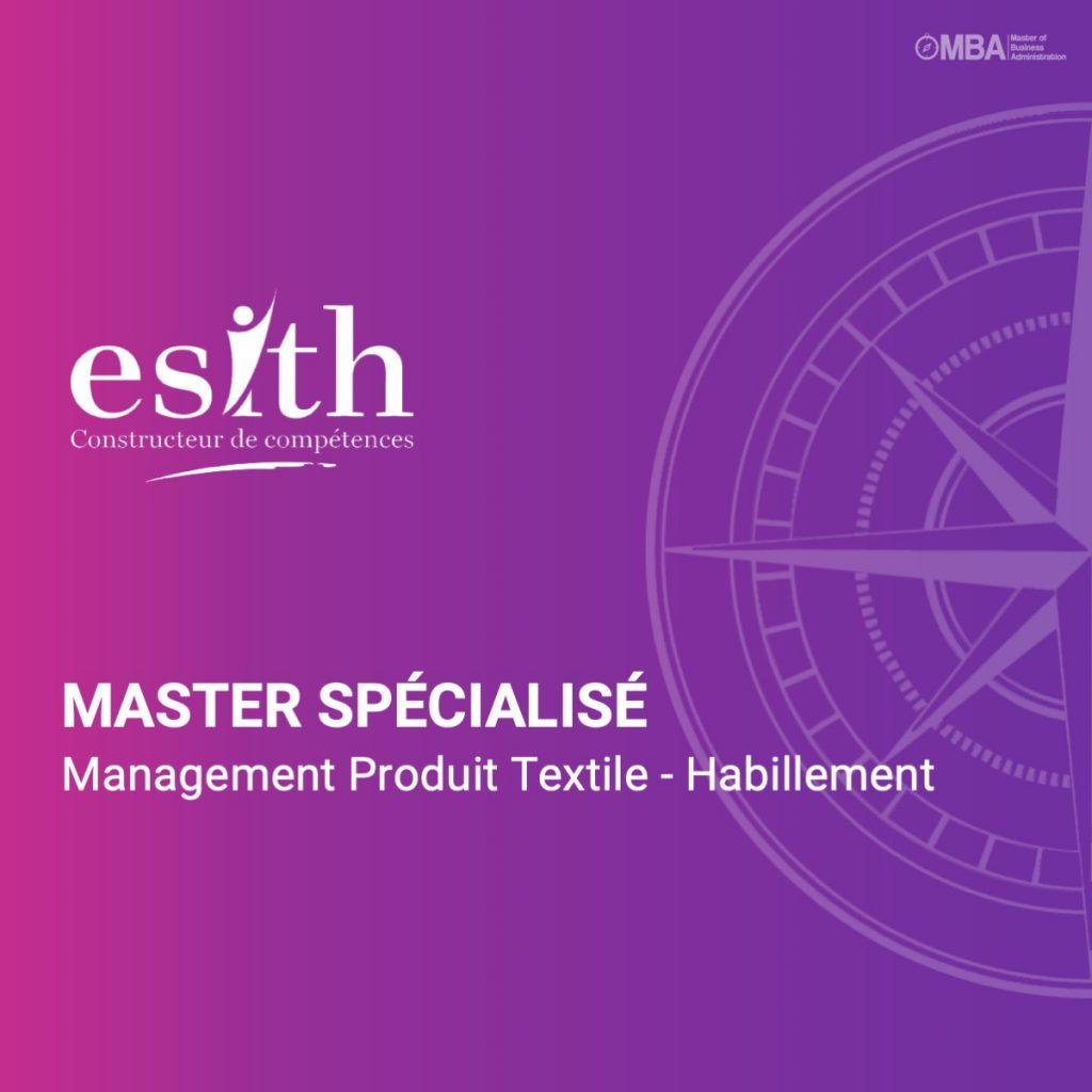 Master spécialisé en Management Produit Textile-Habillement - ESITH
