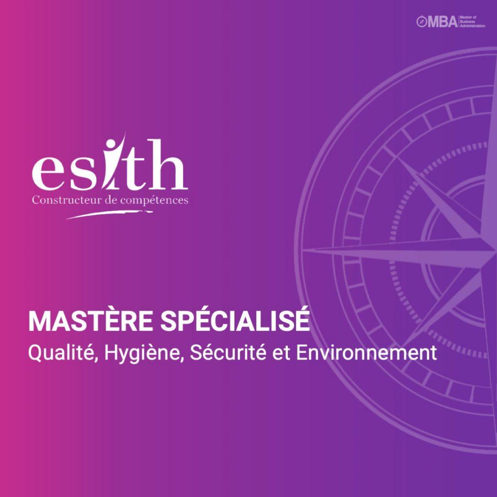 Mastère spécialisé en Qualité, Hygiène, Sécurité et Environnement- ESITH