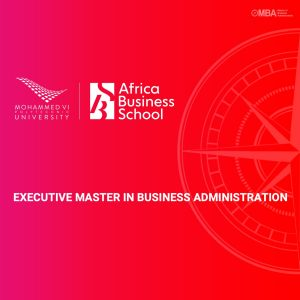 EMBA Executive Master In Business Administration Africa Business School I MBA.ma