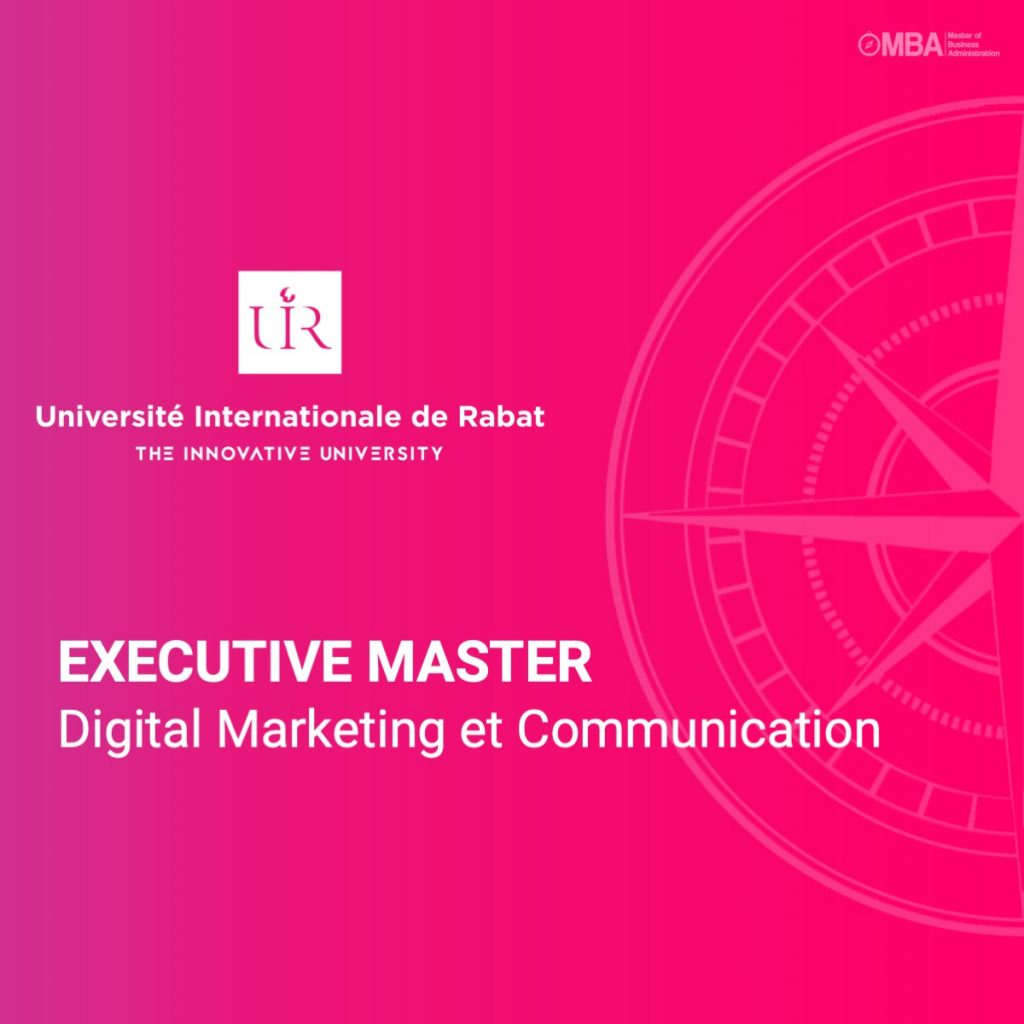 Executive Master en Digital Marketing et Communication – UIR