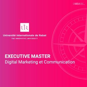 Executive Master en Digital Marketing et Communication – UIR