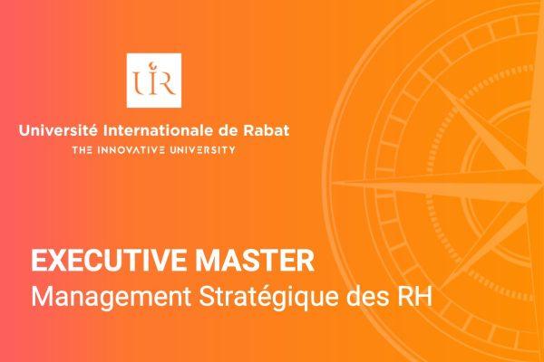 Executive Master en Management Stratégique des Ressources Humaines – UIR