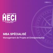 MBA spécialisé en Management de Projets et Entrepreneuriat - HECI