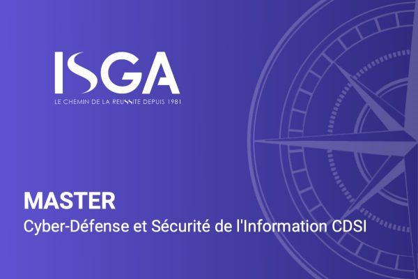 Master Cyber-Défense et Sécurité de l'Information CDSI - ISGA