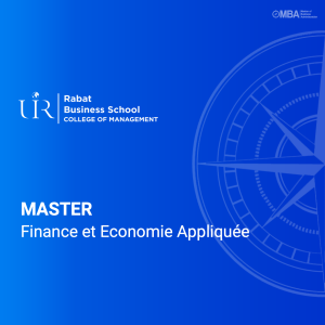 Master en Finance et Economie Appliquée - Rabat Business School