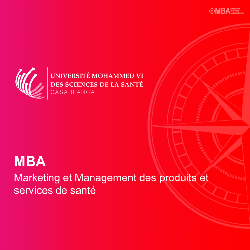 MBA en Marketing et Management des produits et services de santé – UM6SS