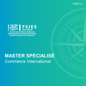 Master Spécialisé en Commerce International – FSJES Ain Chock Casablanca