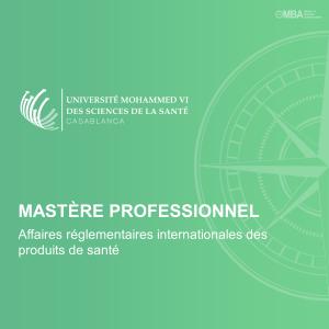 Mastère Professionnel en Affaires réglementaires internationales des produits de santé – UM6SS