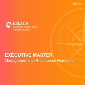 Master Executif en Management des Ressources Humaines - ESLSCA I MBA.ma