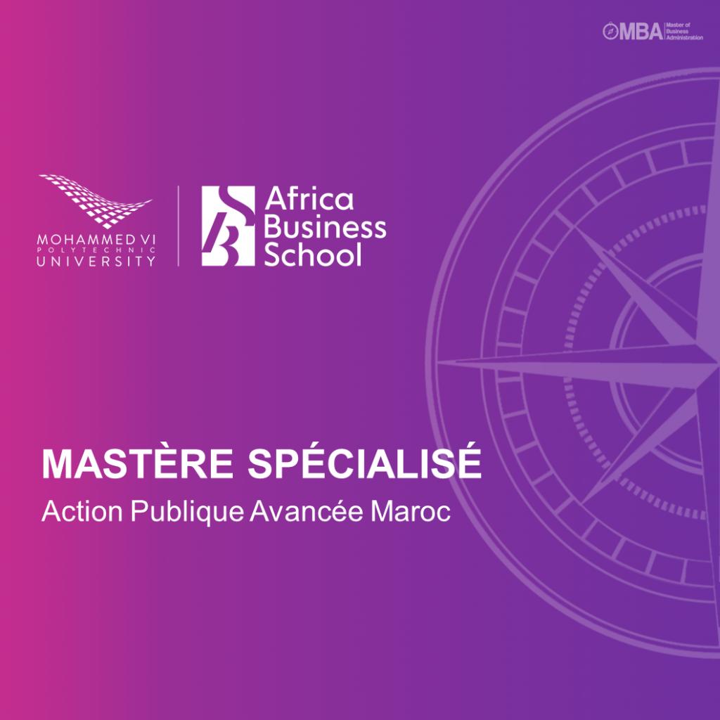 Mastère Spécialisé Action Publique Avancée Maroc - ABS I MBA.ma