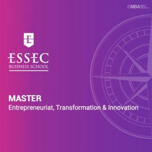 Master en Entrepreneuriat, Transformation et innovation de l'essec